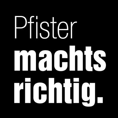 Pfister machts richtig GmbH
