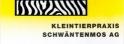 Kleintierpraxis Schwäntenmos AG